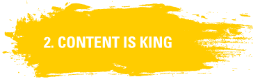 2. Content is King
